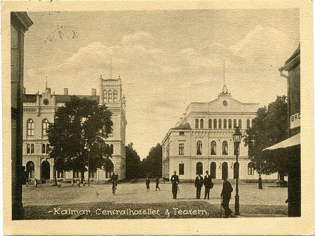 Teatern och centralhotellet i Kalmar